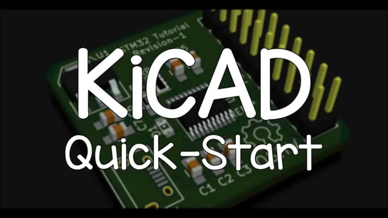 KiCAD Quick-Start Tutorial - YouTube