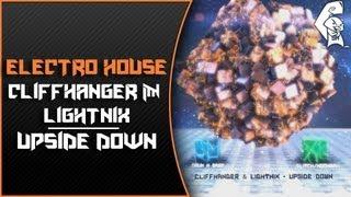 [Electro House] Cliffhanger & Lightnix - Upside Down