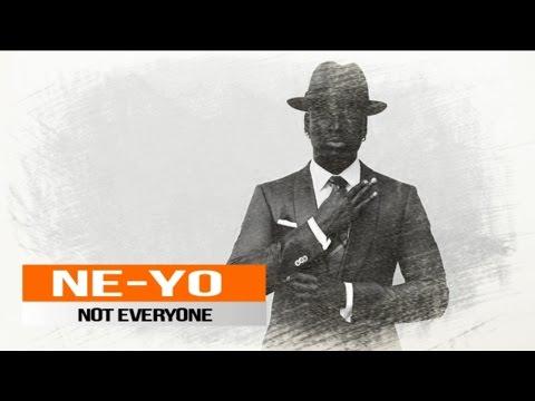 Ne-Yo - Not Everyone (New Song 2017)