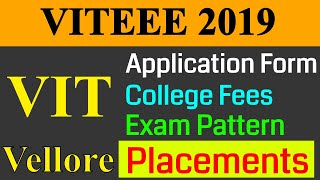 VIT Vellore - Application Form |  Placements | Exam Pattern | College Fees | Campus