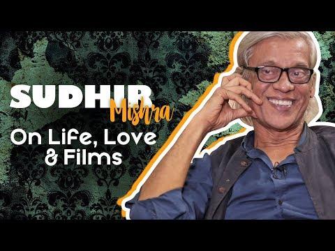 Indiatimes - Indian Film Director Sudhir Mishra on Life, Love & Films