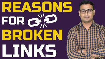 Reasons for Broken Links  - Fix broken links  - SEO Tips