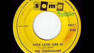 "The Chancellors ""Little Latin Lupe Lu"" 1964"