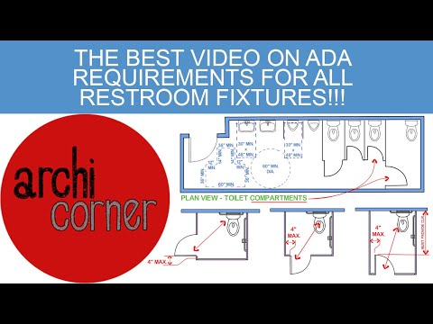 AC 019 - The Best Video on ADA Requirements For All Restroom Fixtures!!!