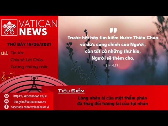 Radio thứ Bảy 19/06/2021 - Vatican News Tiếng Việt
