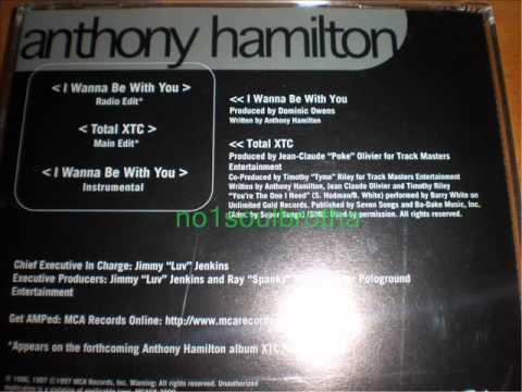 Anthony Hamilton - I Wanna Be With You