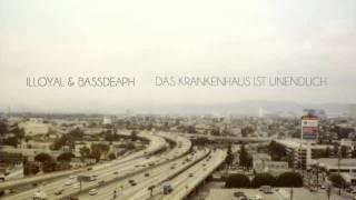 Illoyal & BassDeaph - Gegenseitiges Entlausen (mit Retrogott)
