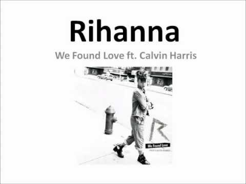Rihanna  We Found Love ft Calvin Harris Lyrics