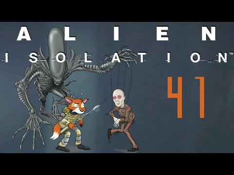 Let's Play Alien: Isolation Part 41 - Restore Access to Distribution