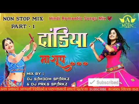 Romantic Dandiya Non Stop ( Part 1 ) 2018 DJ Sam3dm SparkZ N DJ Prks SparkZ Mix