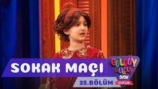 Güldüy Güldüy Show Çocuk 25.Bölüm - Sokak Maçı