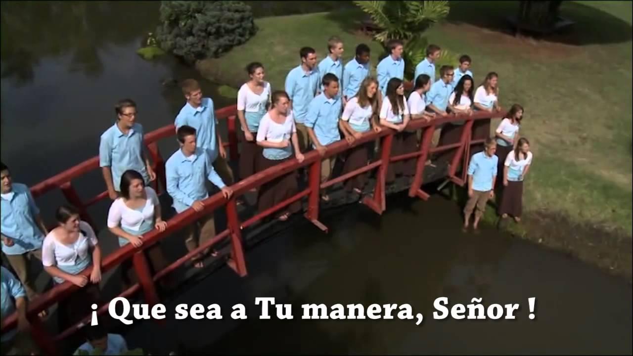 QUE SEA A TU MANERA, SEÑOR - Fountainview Academy