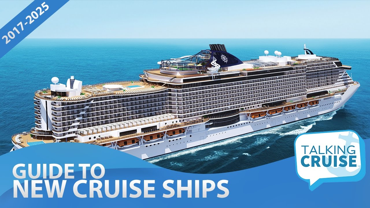 Worlds Largest Cruise Ship 2020.The Comprehensive Guide To New Cruise Ships 2017 2025