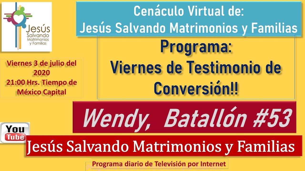 #Viernes de Testimonio de Conversión: Wendy,  Batallón No.53