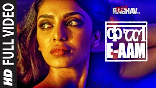 Qatl-E-Aam Full Video Song | Raman Raghav 2.0