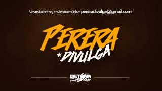 MC Delano e MC Wellerzin - Bundão na Piroca (PereraDJ e DelanoProd)