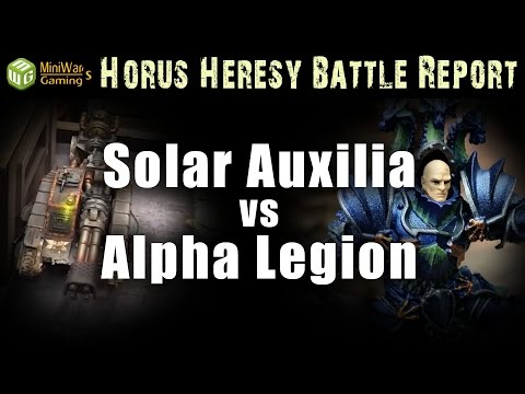 Solar Auxilia vs Alpha Legion Horus Heresy 30k Battle Report
