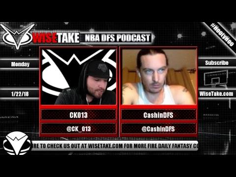 NBA FanDuel & DraftKings Podcast - 1/22/18 w/ @CK_013 & @CashinDFS