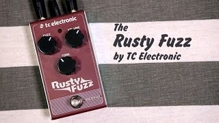Rusty Fuzz  by TC Electronic