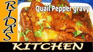 QUAIL PEPPER GRAVY  | Kaadai Pepper Gravy| | காடை பெப்பர் கிரேவி| காடை மிளகு கறி