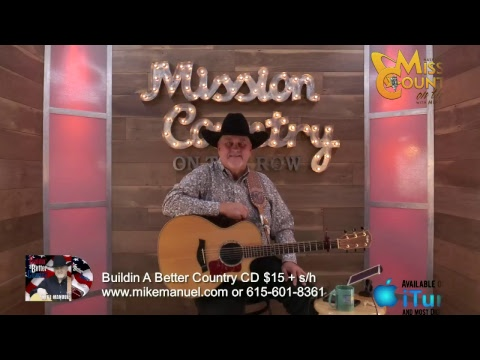 MISSION COUNTRY on the ROW with MIKE MANUEL #104: Live Interactive Music Show Featuring the Origi...