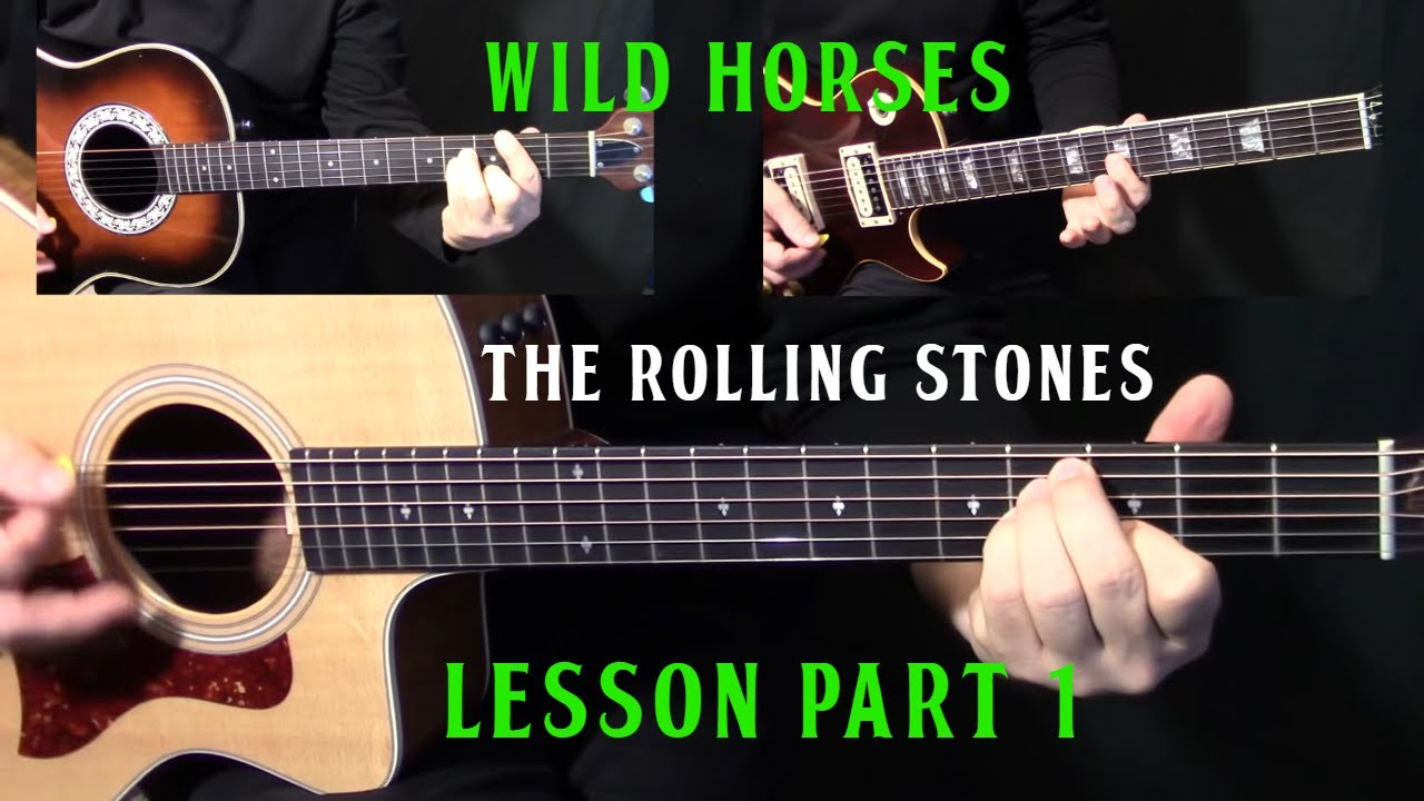 how to play wild horses on guitar by the rolling stones part 1 acoustic guitar lesson. Black Bedroom Furniture Sets. Home Design Ideas