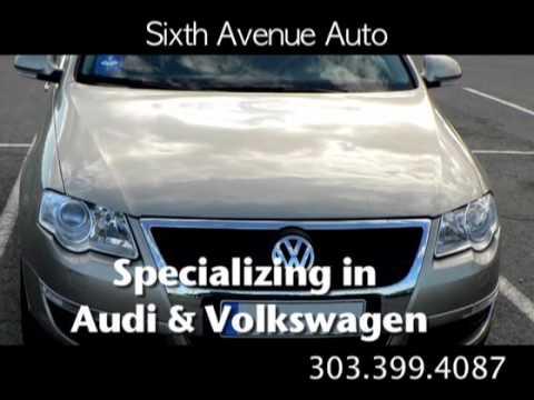 Auto Repair Denver | Volkswagen & Audi | Sixth Ave Auto