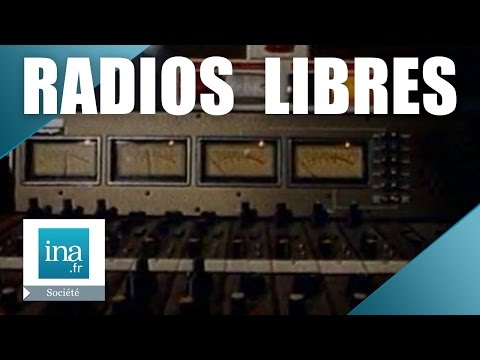 L'histoire des radios libres en France | Archive INA