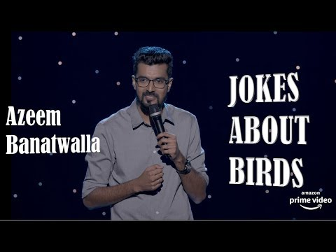 EIC: Jokes About Birds | Azeem Banatwalla | Stand-Up Comedy