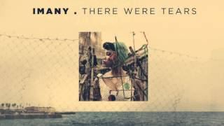 Imany - There were tears (Audio)