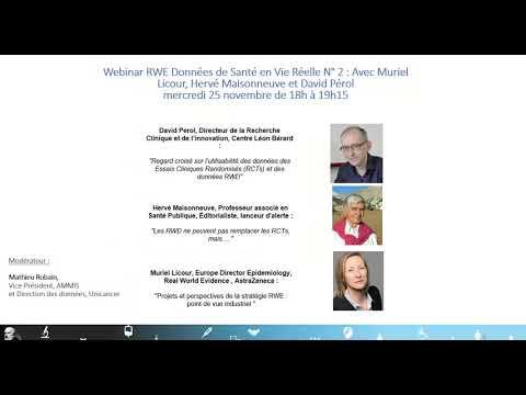 Webinar AMMIS RWE Données de Santé en Vie Réelle N°2 Muriel Licour Hervé Maisonneuve David Pérol
