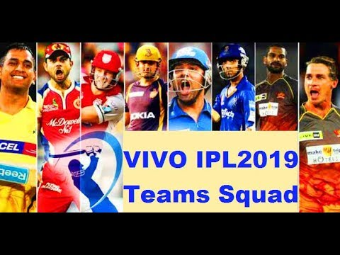 IPL 2019 All teams full squad | All teams squad in Indian Premier League 2019
