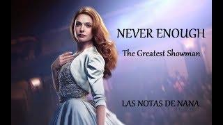 """Notas de la Canción """"Never Enough""""   The Greatest Showman"""