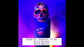Bolado 821 - Me Sale Sin Querer Feat Fit Dog / Grayside 821 (Beat Nonefield)