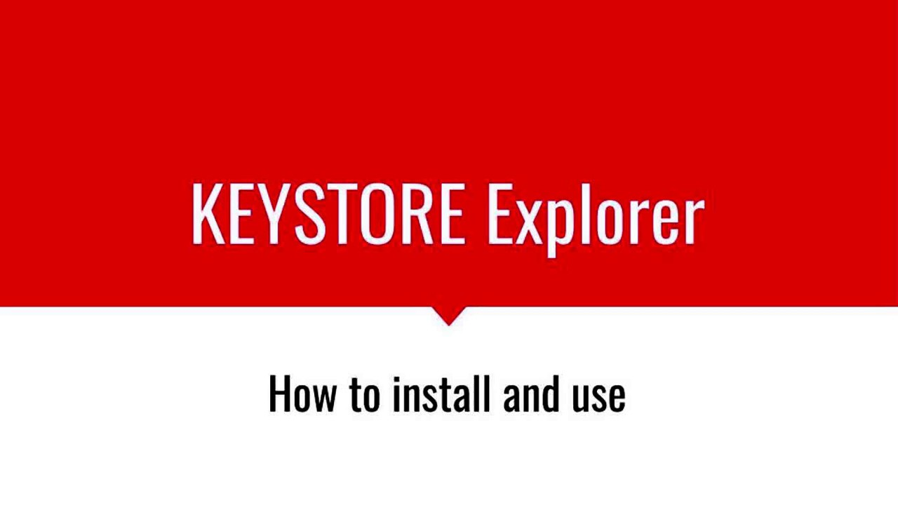 Keystore Explorer Quick Overview