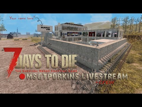🎮🐗 FRACKING FOR OIL | 7 DAYS TO DIE | INTERACTIVE STREAM | 1080p @ 60fps 🐗🎮