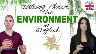 How to Talk About the Environment in English - Spoken English Lesson