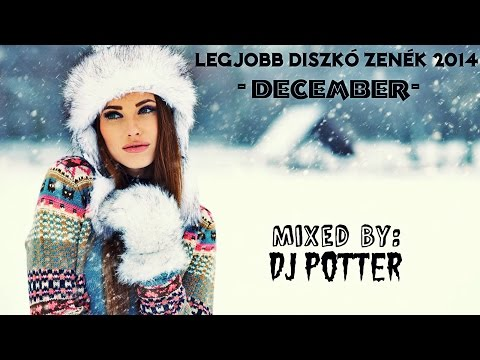 ☆Legjobb Diszkó Zenék 2014 December | Best Disco Music 2014 December☆
