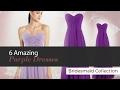 6 Amazing Purple Dresses Bridesmaid Collection