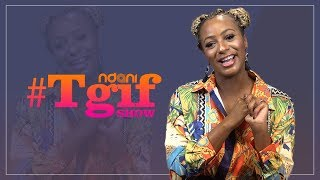 The NdaniTGIF Show : DJ Cuppy