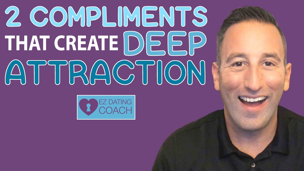 2 Compliments That Create Deep Attraction