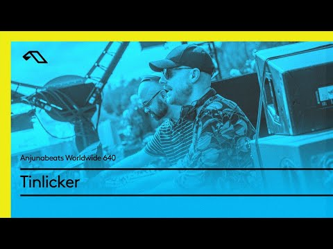 Anjunabeats Worldwide 640 with Tinlicker Mp3