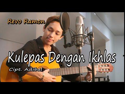 Download KULEPAS DENGAN IKHLAS ( LESTI ) by REVO RAMON || Cover Video Subtitle