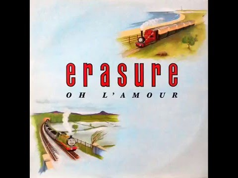 Erasure  Oh lamour extended version