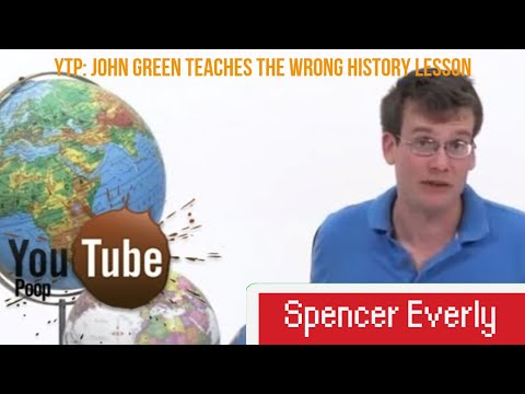 YTP: John Green teaches the wrong History lession