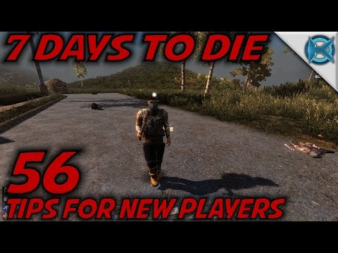 """7 Days to Die -Ep. 56- """"Tips for New Players"""" -Let's Play 7 Days to Die Gameplay- Alpha 14 (S14)"""