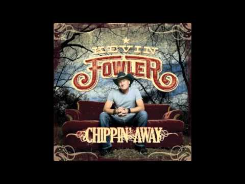 Do That With You Gone - Kevin Fowler (New Album Chippin' Away Available Everywhere)