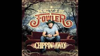 Do That With You Gone - Kevin Fowler (New Album Chippin