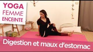 Maux d'estomac et digestion - Yoga Femme Enceinte