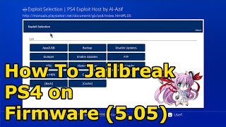 How To Jailbreak PS4 on Firmware 5.05